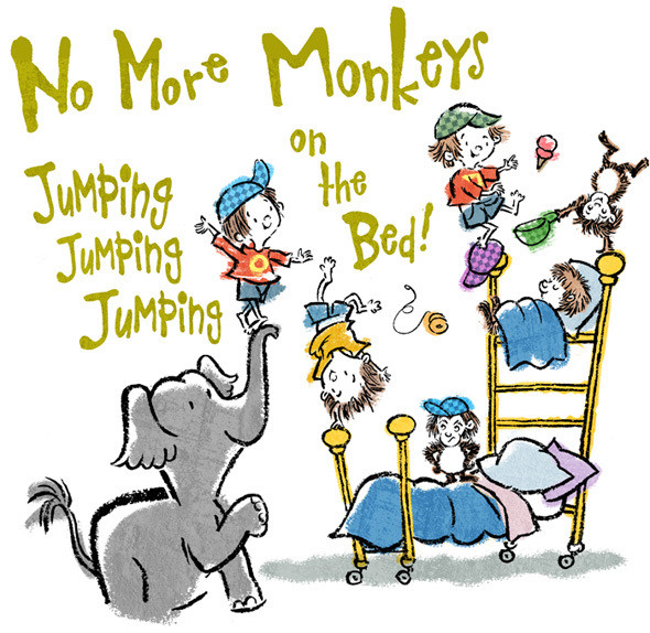 No More Monkeys Jumping On the Bed!
