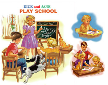 Dick and Jane Play School