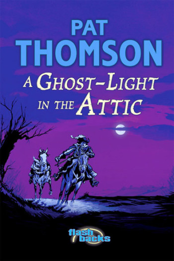 A Ghost-Light in the Attic