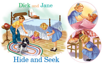 Dick and Jane Hide and Seek